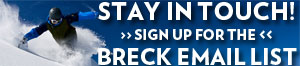 Sign up for Breck Emails